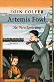 Artemis Fowl - Die Verschwörung: Der zweite Roman (Ein Artemis-Fowl-Roman 2)