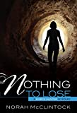 Nothing to Lose (Robyn Hunter Mysteries, Band 3)
