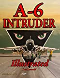 A-6 Intruder Illustrated (The Illustrated Series, Band 12)
