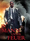 Mann unter Feuer [dt./OV]