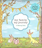My Family, My Journey: A Baby Book for Adoptive Families