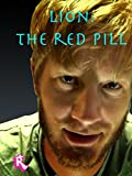 Lion: The Red Pill [OV]