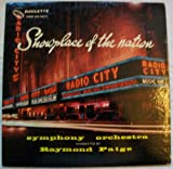 Showplace Of The Nation, Radio City Music Hall: Symphony Orchestra Of Raymond Paige