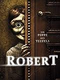 Robert: Die Puppe des Teufels