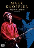 Mark Knopfler - A Night in London