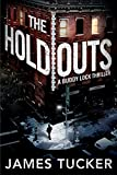 The Holdouts (Buddy Lock Thrillers, Band 2)