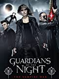 Guardians of the Night - The Vampire War [dt./OV]