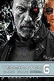 Terminator 6 Dark Fate Journal: Dotted Midline Creative Picture Notebook Draw and Write logbook, birthday journal, movie adventure journal