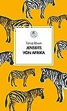 Jenseits von Afrika (Manesse Bibliothek, Band 2)