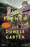 Der dunkle Garten: Roman