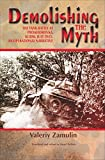 Demolishing the Myth: The Tank Battle at Prokhorovka, Kursk, July 1943: An Operational Narrative (English Edition)
