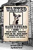 Australian Cattle Dog Dog Wanted Poster: Beer Tasting Journal Rate and Record Your Favorite Beers Collect Beer Name, Brewer, Origin, Date, Sampled, ... meter, Note and Flavor wheel 120 pages 6'x9'