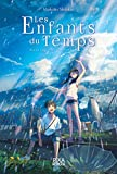 Les Enfants du Temps : Weathering With You (French Edition)
