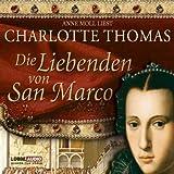 Die Liebenden von San Marco: Historischer Roman.