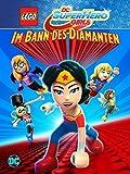 LEGO DC Super Hero Girls: Im Bann des Diamanten [dt./OV]