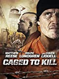 Caged to Kill [dt./OV]