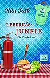 Leberkäsjunkie: Ein Provinzkrimi von Rita Falk (22. Januar 2016) Taschenbuch
