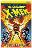 The Uncanny X-Men: Dark Phoenix (Uncanny X-Men S.)
