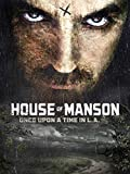 House of Manson – Once Upon a Time in L.A.