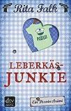 Leberkäsjunkie: Der siebte Fall für den Eberhofer Ein Provinzkrimi (Franz Eberhofer 7)