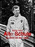 Walter Röhrl: Alte Schule - So fahre ich am Limit