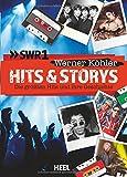 Hits & Storys: Die größten Hits und ihre Geschichten