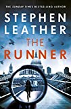 The Runner: The next heart-stopping thriller from bestselling author of the Dan 'Spider' Shepherd series (English Edition)