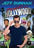 DUNHAM,JEFF - UNHINGED IN HOLLYWOOD (1 DVD)