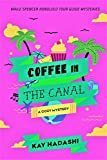 Coffee in the Canal (Maile Spencer Honolulu Tour Guide Mysteries Book 3) (English Edition)