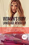 Dating: Woman's Body Language, Revealed!: Know How to Read Her and Improve Attraction, Dating, Flirting and Much More! (English Edition)