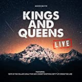 Kings And Queens (Live)