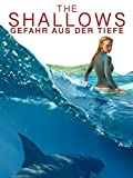 The Shallows – Gefahr Aus Der Tiefe [dt./OV]