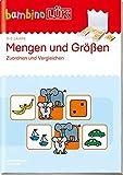 bambinoLÜK-Übungshefte: bambinoLÜK: 3/4/5 Jahre: Mengen, Größen vergleichen: Vorschule / 3/4/5 Jahre: Mengen, Größen vergleichen (bambinoLÜK-Übungshefte: Vorschule)