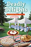 Deadly Delights: A Bookish Baker Mystery (English Edition)