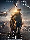 The Osiris Child [dt./OV]