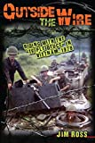 Outside the Wire: Riding with the 'Triple Deuce' in Vietnam, 1970 (English Edition)