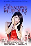 The Chinatown Murders: Catrina Flaherty Mysteries book 3 (English Edition)