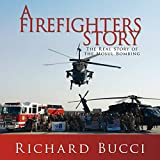 A Firefighters Story: The Real Story of the Mosul Bombing