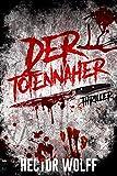 Der Totennäher: Thriller