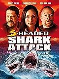 3-Headed Shark Attack [dt./OV]