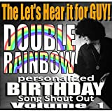 Dad (Double Rainbow Personalized Birthday Song Shout Out)