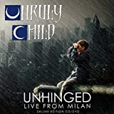 Unhinged-Live in Milan (Deluxe Edition)