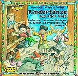Kindertänze aus aller Welt. CD: Lieder zum Tanzen und Mitsingen - in Deutsch und Originalsprachen gesungen (Weltmusik für Kinder)