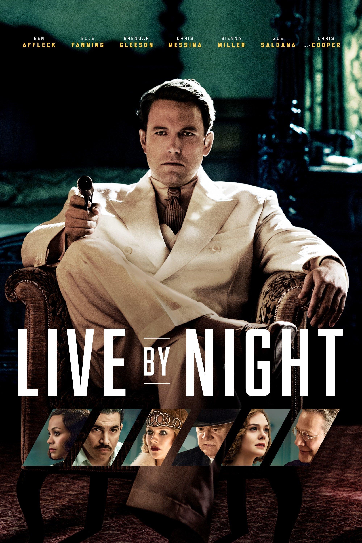 """Plakat von """"Live by Night"""""""