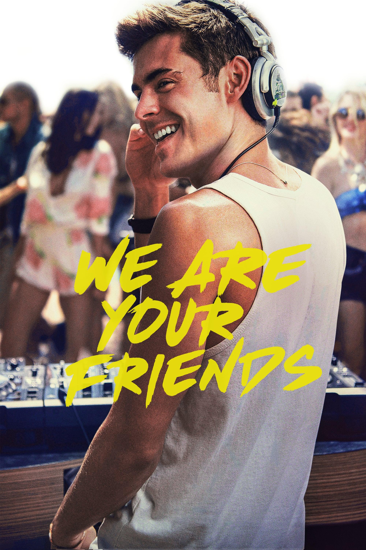 """Plakat von """"We Are Your Friends"""""""