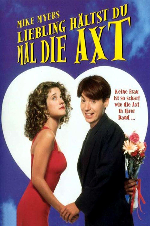"""Plakat von """"Liebling, hältst du mal die Axt?"""""""