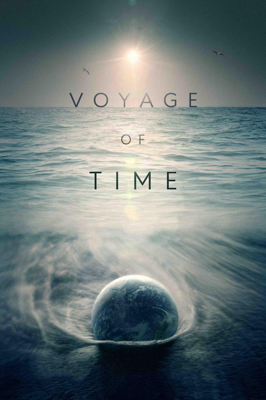 "Plakat von ""Voyage of Time: Life's Journey"""
