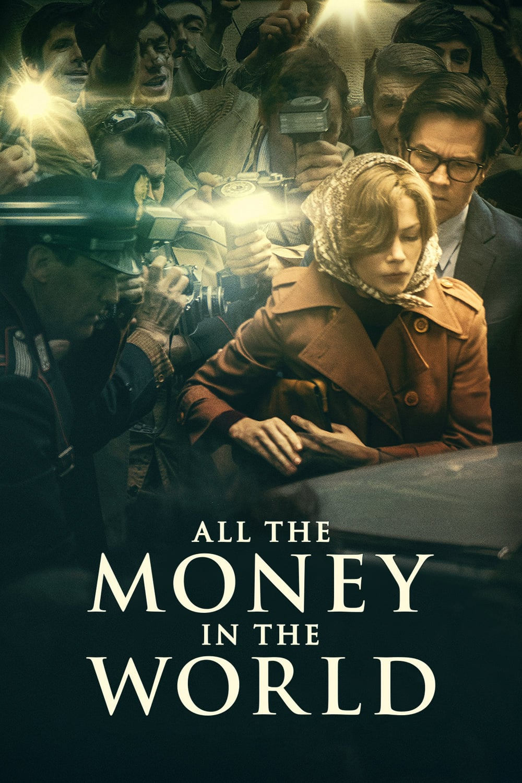"""Plakat von """"Alles Geld der Welt"""""""