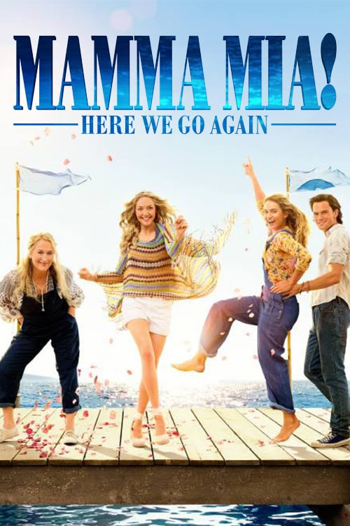 "Plakat von ""Mamma Mia: Here we go again!"""