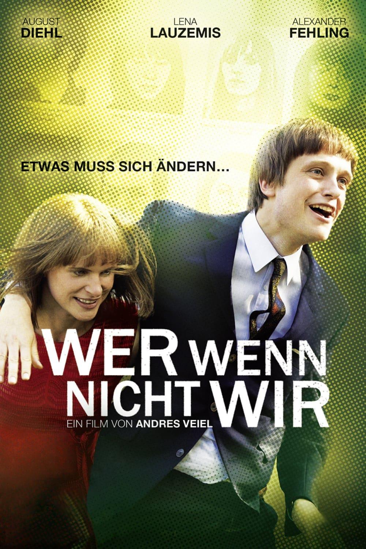 """Plakat von """"Wer wenn nicht wir"""""""